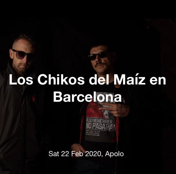 chikos del maiz barcelona